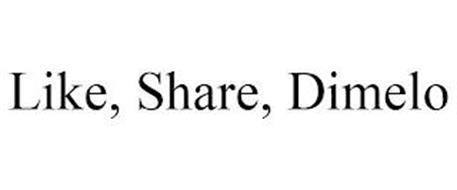 LIKE, SHARE, DIMELO