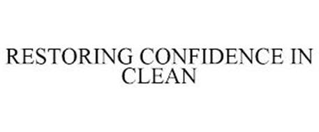 RESTORING CONFIDENCE IN CLEAN