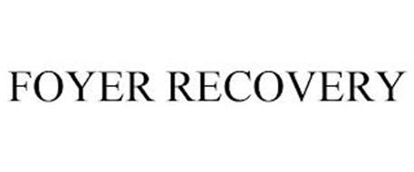 FOYER RECOVERY