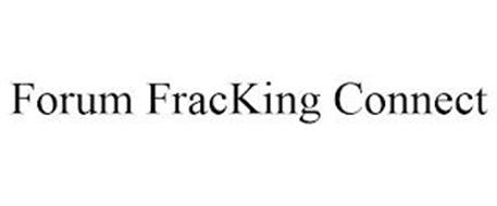 FORUM FRACKING CONNECT