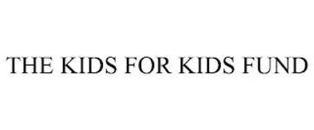THE KIDS FOR KIDS FUND