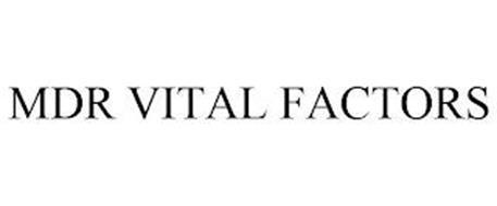 MDR VITAL FACTORS