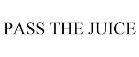 PASS THE JUICE