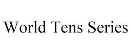 WORLD TENS SERIES