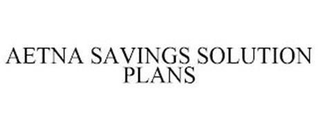 AETNA SAVINGS SOLUTION PLANS