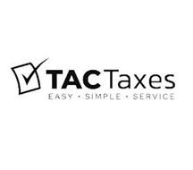 TAC TAXES EASY· SIMPLE· SERVICE