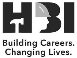 HBI BUILDING CAREERS. CHANGING LIVES.