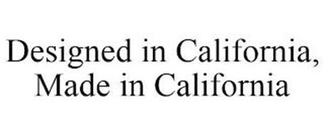 DESIGNED IN CALIFORNIA, MADE IN CALIFORNIA