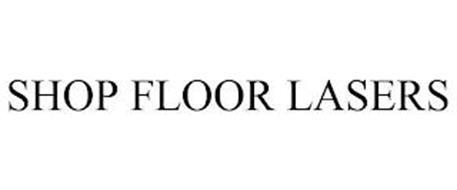 SHOP FLOOR LASERS