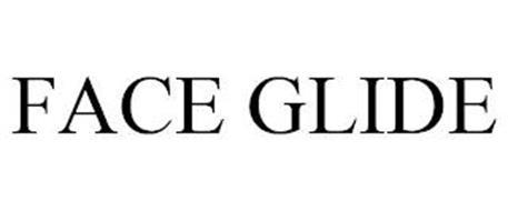 FACE GLIDE