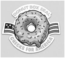 DONUT BOX SEAL CHECKS FOR AMERICA