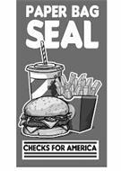 PAPER BAG SEAL CHECKS FOR AMERICA