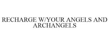 RECHARGE W/YOUR ANGELS AND ARCHANGELS
