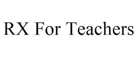 RX FOR TEACHERS