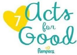 7 ACTS FOR GOOD PAMPERS