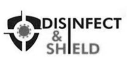DISINFECT & SHIELD
