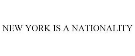 NEW YORK IS A NATIONALITY