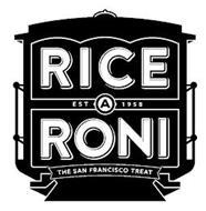 RICE A RONI EST 1958 THE SAN FRANCISCO TREAT