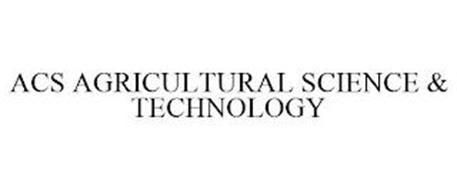 ACS AGRICULTURAL SCIENCE & TECHNOLOGY