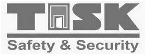 TASK SAFETY & SECURITY