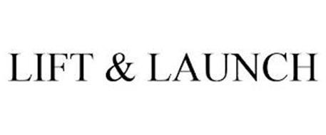 LIFT & LAUNCH