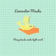 LANCASTER MASKS MANY HANDS MAKE LIGHT WORK
