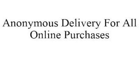 ANONYMOUS DELIVERY FOR ALL ONLINE PURCHASES