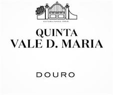QUINTA VALE D. MARIA ESTABLISHED 1868