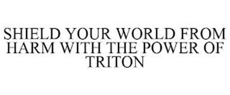 SHIELD YOUR WORLD FROM HARM WITH THE POWER OF TRITON