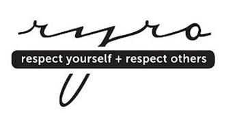 RYRO RESPECT YOURSELF + RESPECT OTHERS