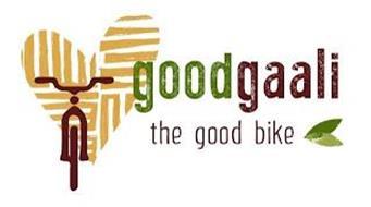 GOOD GAALI THE GOOD BIKE