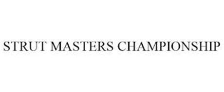 STRUT MASTERS CHAMPIONSHIP