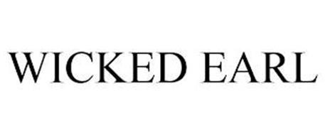WICKED EARL