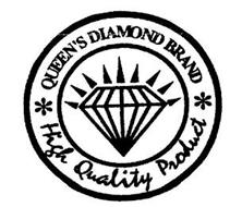 QUEEN'S DIAMOND BRAND HIGH QUALITY PRODUCT