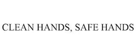 CLEAN HANDS, SAFE HANDS