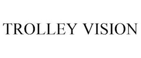 TROLLEY VISION