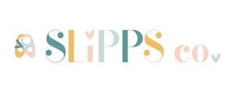 SLIPPS CO