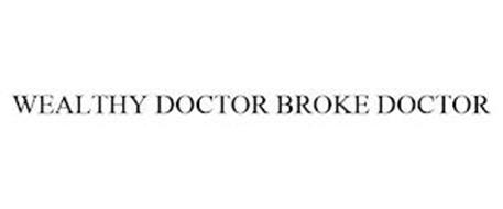 WEALTHY DOCTOR BROKE DOCTOR