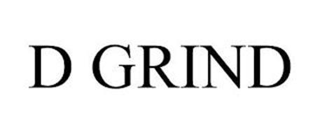 D GRIND
