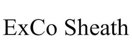 EXCO SHEATH