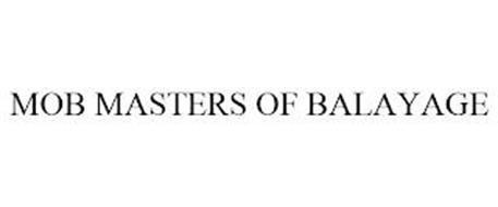 MOB MASTERS OF BALAYAGE
