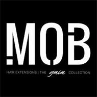 MOB HAIR EXTENSIONS   THE GAIA COLLECTION