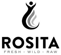 ROSITA FRESH WILD RAW