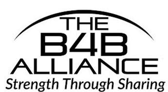 THE B4B ALLIANCE STRENGTH THROUGH SHARING