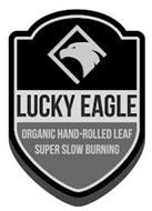 LUCKY EAGLE ORGANIC HAND-ROLLED LEAF SUPER SLOW BURNING