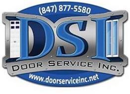 (847)877-5580 DSI DOOR SERVICE INC. WWW.DOORSERVICEINC.NET