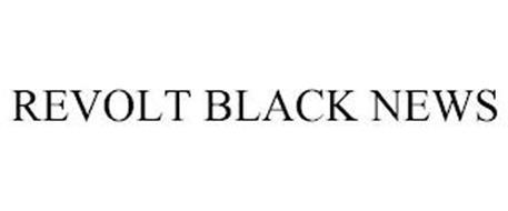 REVOLT BLACK NEWS