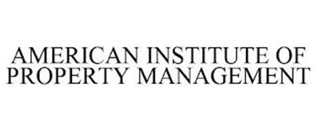 AMERICAN INSTITUTE OF PROPERTY MANAGEMENT
