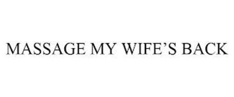 MASSAGE MY WIFE'S BACK
