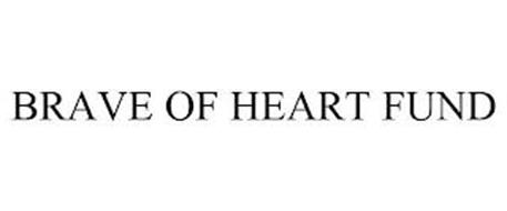 BRAVE OF HEART FUND